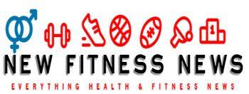 New Fitness & Health News